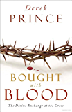 Bought with Blood: The Divine Exchange at the Cross