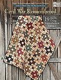 quilt books civil war - Civil War Remembered: 19 Quilts Using Reproduction Fabrics