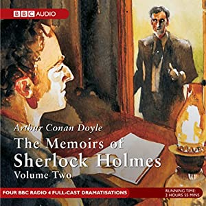 Memoirs of Sherlock Holmes, Volume 2 [Dramatised] Radio/TV Program