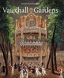 Vauxhall Gardens, David E. Coke and Alan Borg, 0300173822