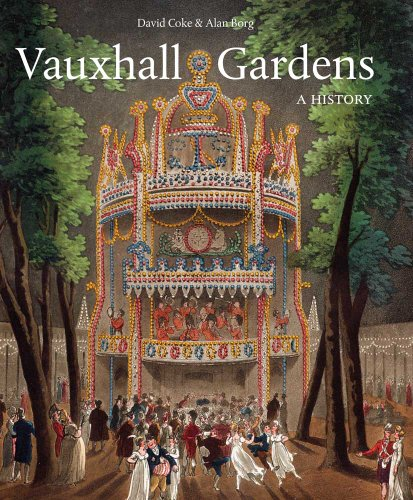 Vauxhall Gardens: A History (Studies in British Art)