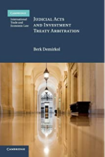 The Rise of Investor-State Arbitration and Unintended Consequences Law Politics