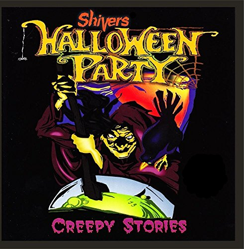 Shivers Halloween Party: Creepy Stories -