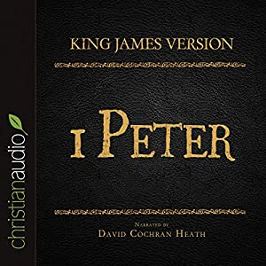 Holy Bible in Audio - King James Version: 1 Peter Audiobook