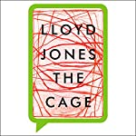 The Cage | Lloyd Jones