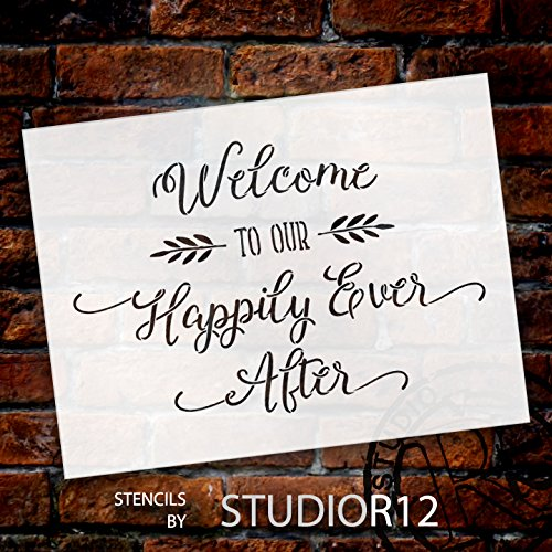Welcome To Our Happily Ever After - Word Stencil - 12