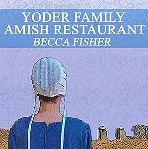 Yoder Family Amish Restaurant Audiobook