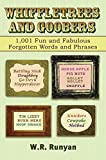 Whiffletrees and Goobers: 1,001 Fun and Fabulous Forgotten Words and Phrases