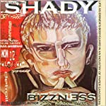 Shady Bizzness' Life as Eminem's Bodyguard in an Industry of Paper Gangsters | Byron Bernard Williams