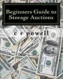 img - for Beginners Guide to Storage Auctions: The Urban Treasure Hunter book / textbook / text book