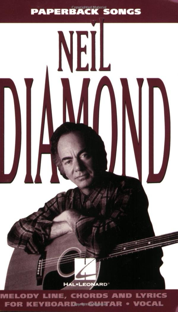 Paperback Songs Neil Diamond Paperback Songs Series Neil Diamond