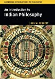 An Introduction to Indian Philosophy (Cambridge Introductions to Philosophy)