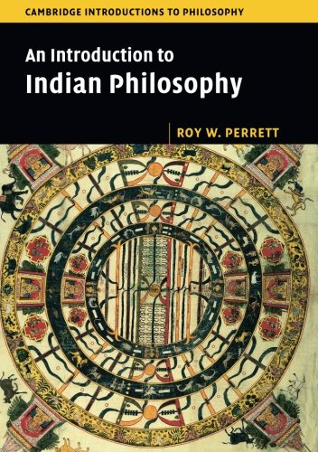 An Introduction to Indian Philosophy (Cambridge Introductions to Philosophy) pdf