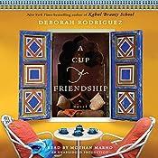 A Cup of Friendship: A Novel | Deborah Rodriguez