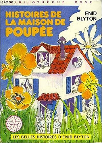 Amazon Fr Histoires De La Maison De Poupee Bibliotheque