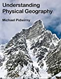 Part 1 Introduction to Physical Geography: Understanding Physical Geography