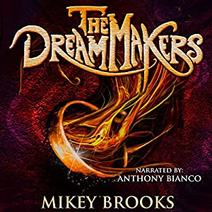 The Dream Makers Audiobook