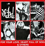 : For Your Love & Heart Full of Soul [Vinyl]