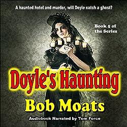 Doyle's Haunting