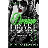 Dream & Drake 3: A Cartel Love Story