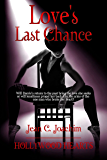 Love's Last Chance  (Hollywood Hearts. Bk 5)