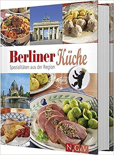 Berliner Kuche Spezialitaten Aus Der Region Amazon Es Libros