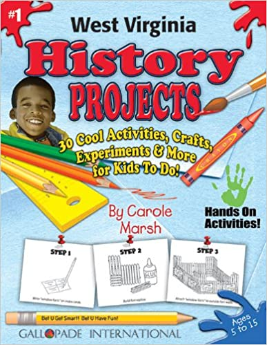 Amazon Com West Virginia History Projects 30 Cool Activities