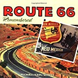Route 66 Remembered, Michael Karl Witzel, 0760314985