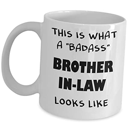 0f5aef8a804 Best Brother In Law Gifts - What Badass Looks Like - Funny Cute Coffee Mug  Birthday