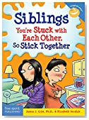 Siblings: You're Stuck with Each Other, So Stick Together (Laugh & Learn®)