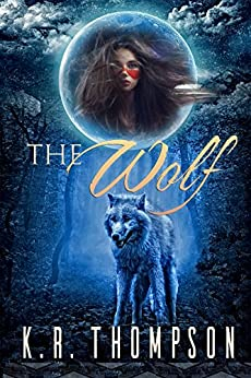 The Wolf (The Keeper Saga Book 3) by [Thompson, K.R.]
