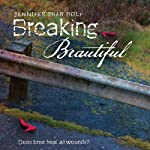 Breaking Beautiful | Jennifer Shaw Wolf