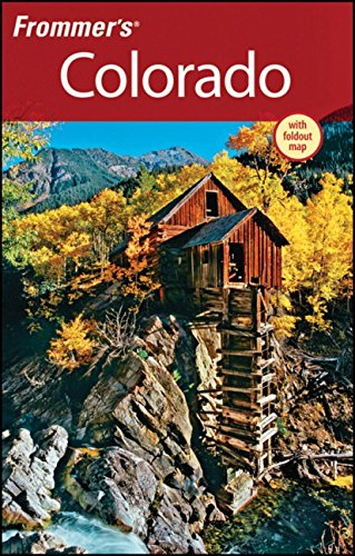 Frommer's Colorado (Frommer's Complete Guides) (Best Train Rides In Colorado)