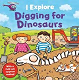 I Explore Digging for Dinosaurs