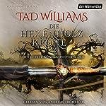 Die Hexenholzkrone 2 (Der letzte König von Osten Ard 1) | Tad Williams