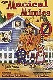 The Magical Mimics in Oz: Empty-Grave Retrofit Edition