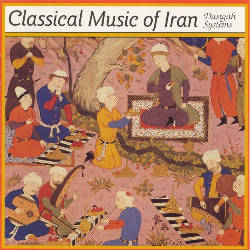 Classical Music Iran Dastgah Systems