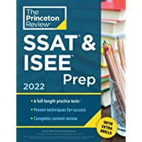Princeton Review SSAT and ISEE Prep, 2022: 6 Practice Tests + Review and Techniques + Drills