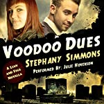 Voodoo Dues: Lian and Figg, Book 1 | Stephany Simmons