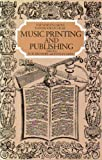 Music Printing and Publishing, Krummel, Donald W., 0393028097