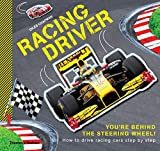 Image of Racing Driver: How to drive racing cars step by step