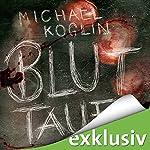 Bluttaufe | Michael Koglin