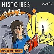 Histoires à lire le soir 2 | Marc Thil