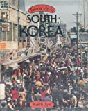 Take a Trip to South Korea, Keith Lye, 053110012X