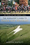 As Told in the Great Hall: The Wargamer's Guide to Dark Age Britain