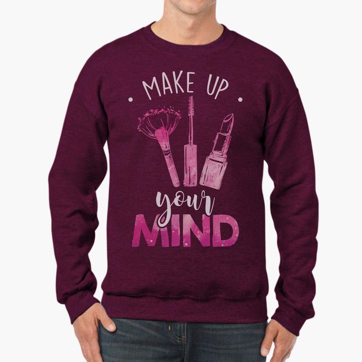 tee Doryti Makeup Your Mind Makeup Artist Unisex Sweatshirt