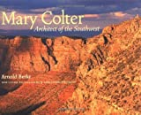 img - for Mary Colter: Architect of the Southwest by Berke, Arnold(March 27, 2002) Paperback book / textbook / text book