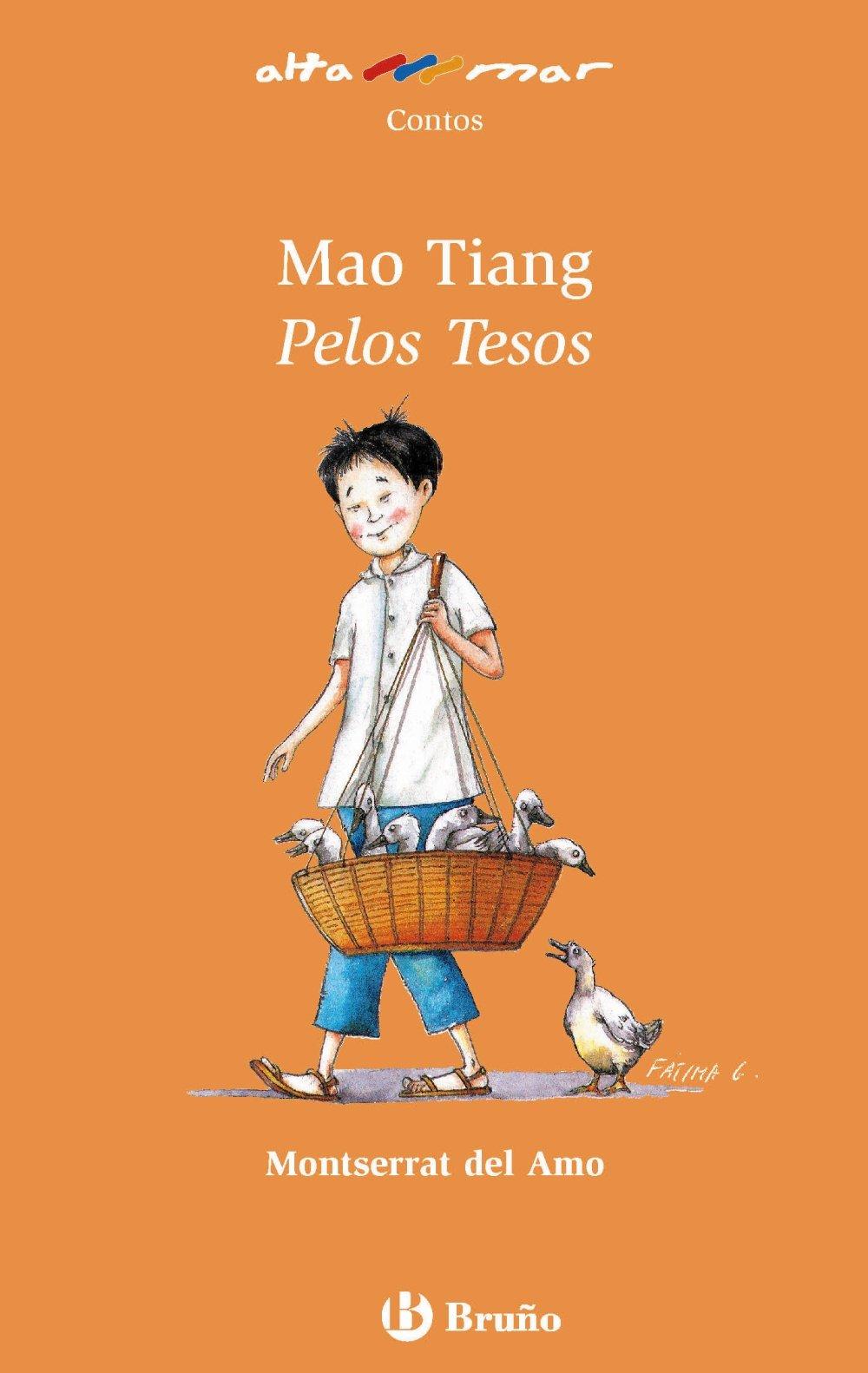 Mao Tiang Pelos Tesos (Galego - A Partir De 8 Anos - Altamar) (Gallego) Tapa blanda – 16 abr 2015 Montserrat Del Amo Fátima García García Bruño 8421663348