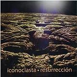 Resurreccion by ICONOCLASTA
