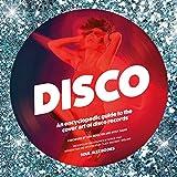 Disco: An Encyclopedic Guide to the Cover Art of Disco Records